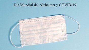 Día Mundial del Alzheimer y COVID-19
