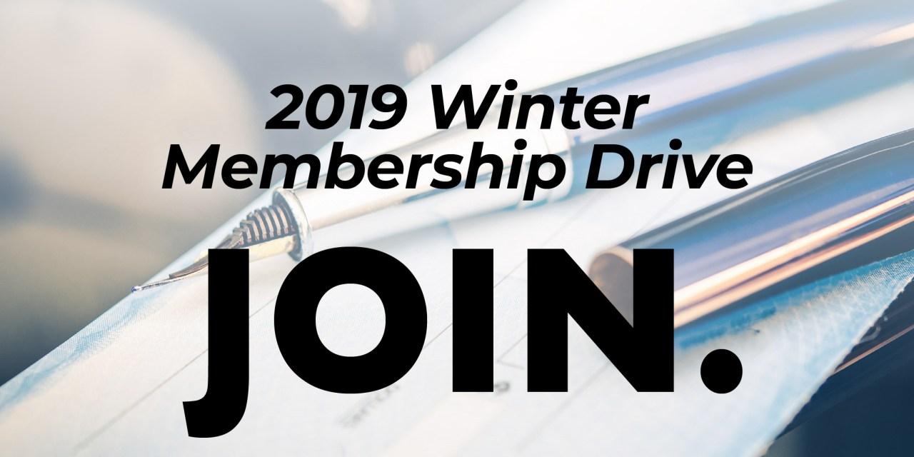 2019 Winter Membership Drive