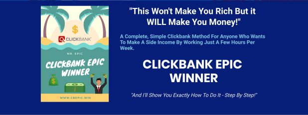 Clickbank Epic Winner