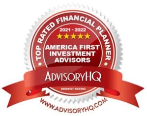 Badge from AdvisoryHQ Naming America First a Top Rated Financial Planner 2021-2022