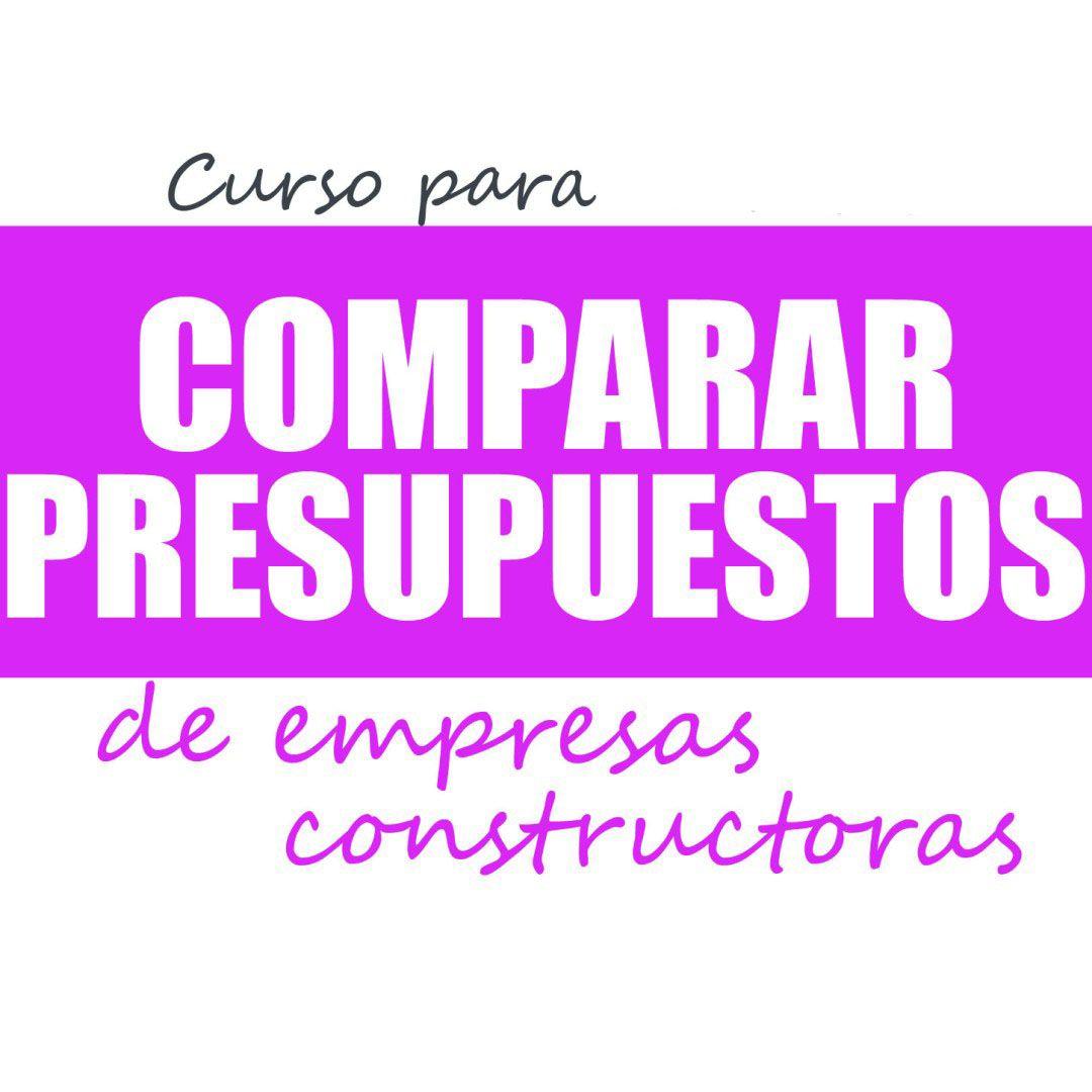 Curso para Novatos COMPARAR PRESUPUESTOS EMPRESAS CONSTRUCTORAS
