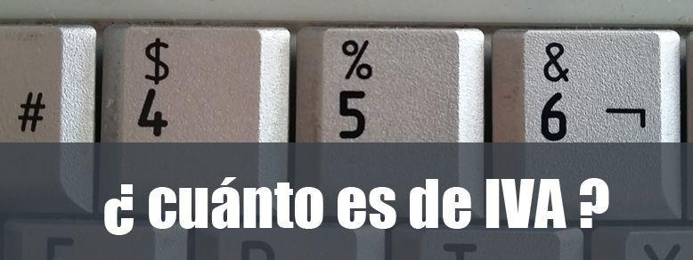 CUÁNTO ES DE IVA EN LAS OBRAS DE CONSTRUCCION DE MI CASA