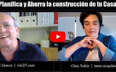 Las 7 habilidades que te ayudarán a Ahorrar y Planificar al construir una casa: entrevista con Juli Llueca