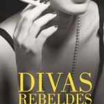 DIVAS REBELDES – Cristina Morató
