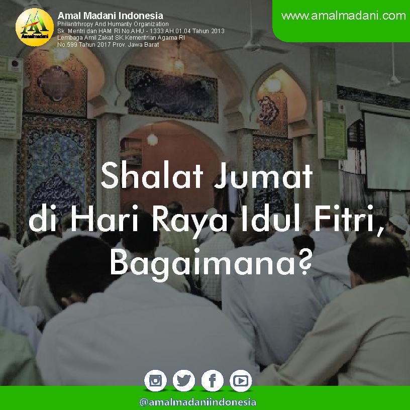 Shalat Jumat di Hari Raya Idul Fitri, Bagaimana?