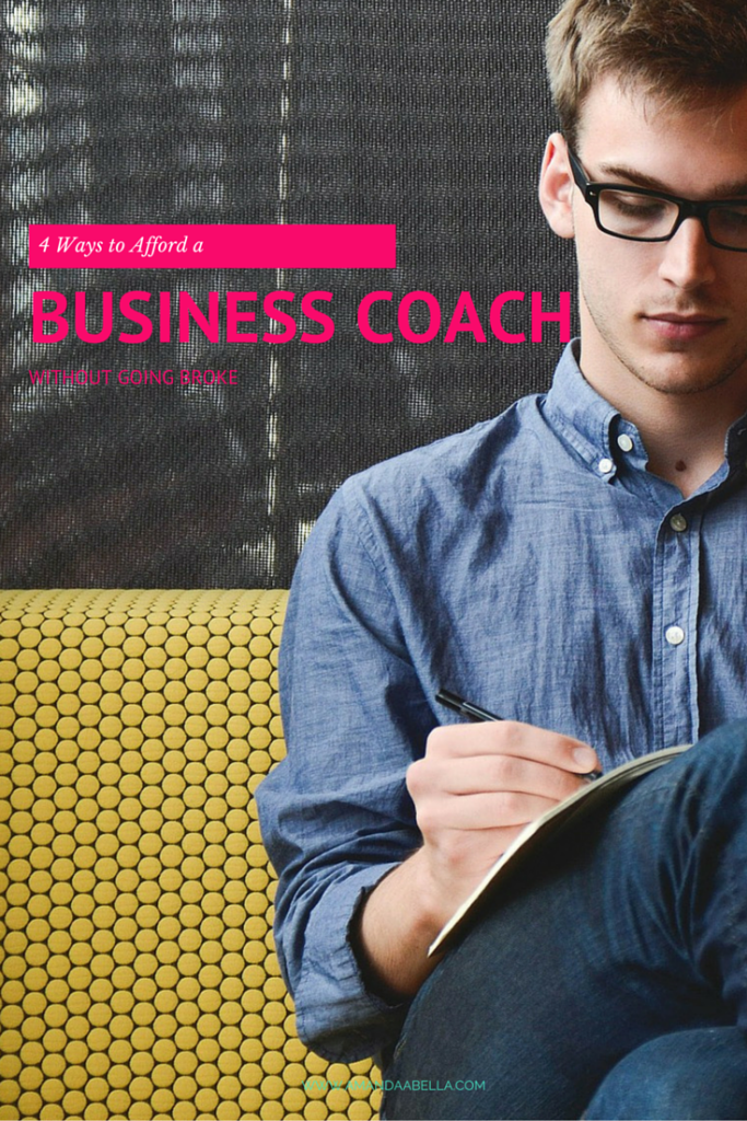 4 Ways to Afford a Business Coach without Going Broke