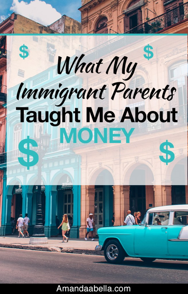 What My Immigrant Parents Taught Me About Money