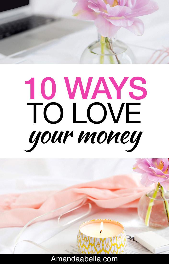 10 ways to love your money