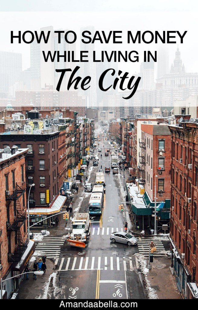 How to Save Money While Living In The City