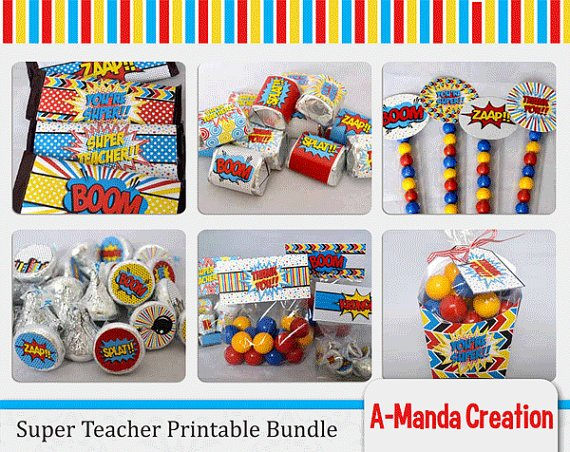 Super Teacher! Super Hero themed Teacher Appreciation Printables and Gifts