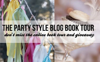 Party Style Blog Book Tour and Giveaway