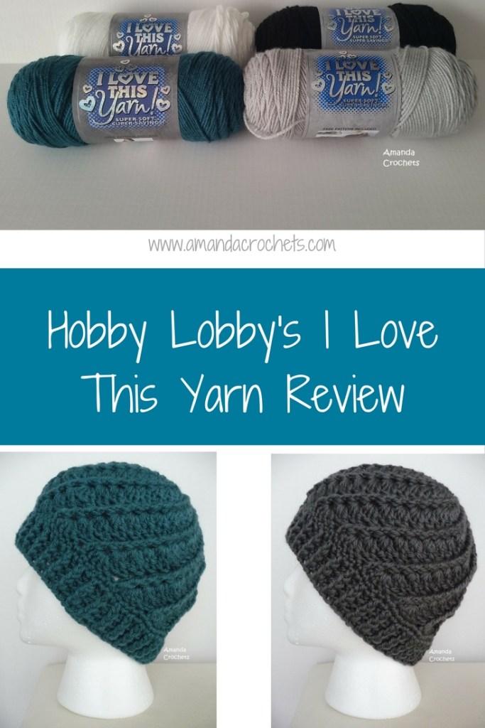 Hobby Lobbys I Love This Yarn Review Amanda Crochets
