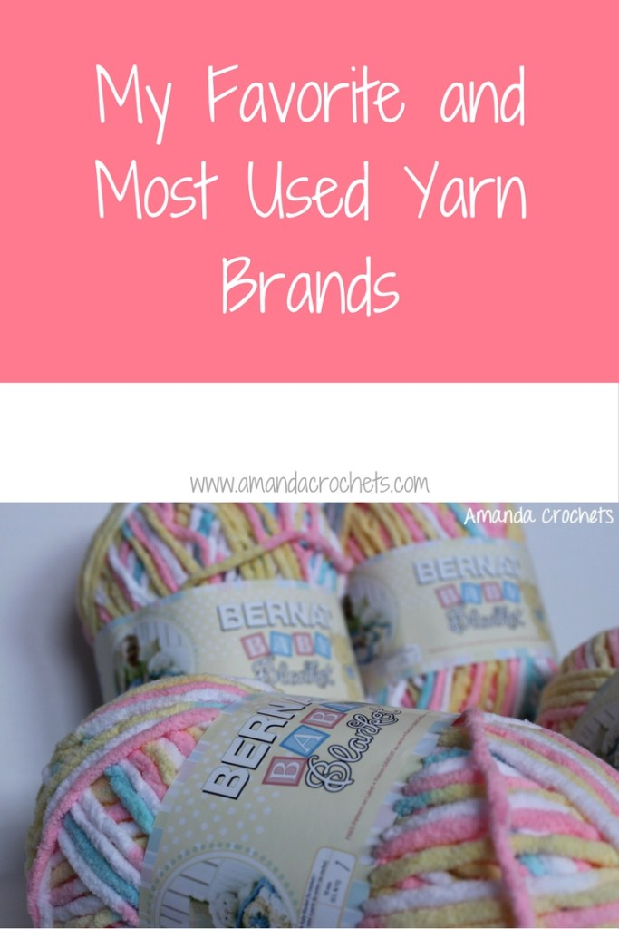 my favorite and most used yarn brands