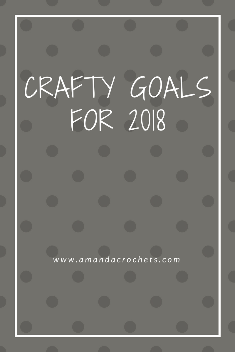 crafty goals for 2018