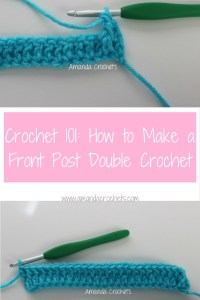 How to Make a Front Post Double Crochet