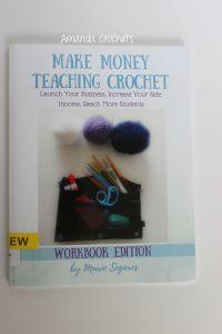Make Money Teaching Crochet Book Review