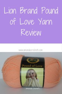 Lion Brand Pound of Love Yarn Review