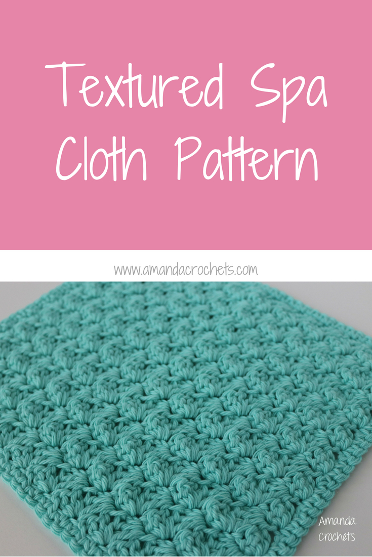 Textured Spa Cloth Pattern - Amanda Crochets