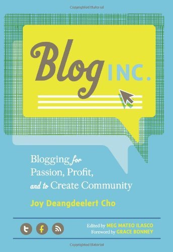 Blog Inc by Joy Deangdeelert Cho