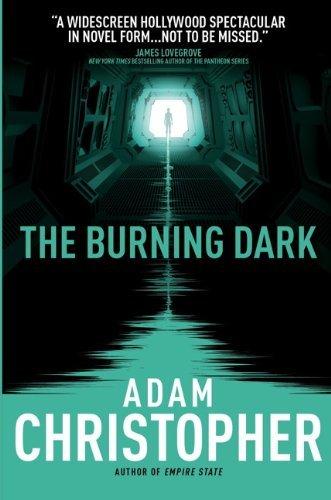 The Burning Dark by Adam Christopher