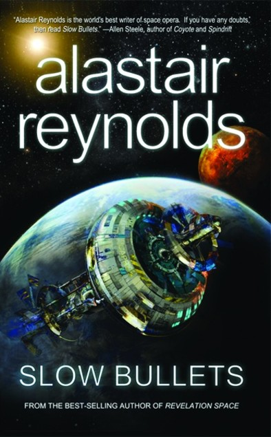 Book cover of Slow Bullets by Alastair Reynolds