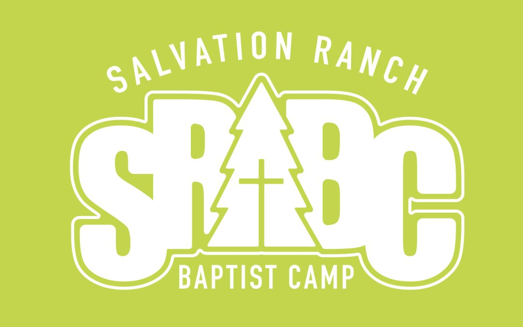 Salvation Ranch Baptist Camp