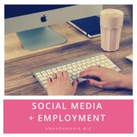 Social Media + Employment