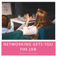 Networking Gets You the Job!