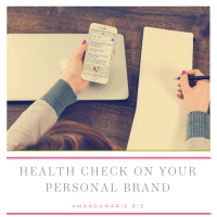 AmandaMarieBiz- Health check on your personal brand