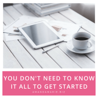 You Don't Need to Know it All to Get Started
