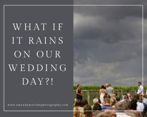 What if it RAINS on our wedding day?! | amanda.matilda.photography