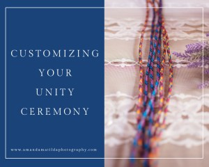 Customizing Your Unity Ceremony | amanda.matilda.photography