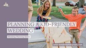 Planning a Kid-Friendly Wedding   Grand Junction Wedding Photographer amanda.matilda.photography