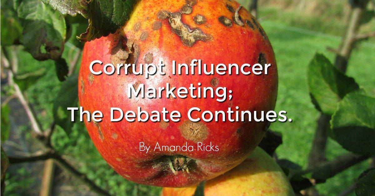 amandaricks.com/corrupt-influencer-marketing/