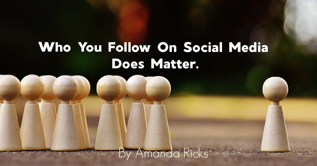 amandaricks.com/who-follow-social-media-does-matter-header/