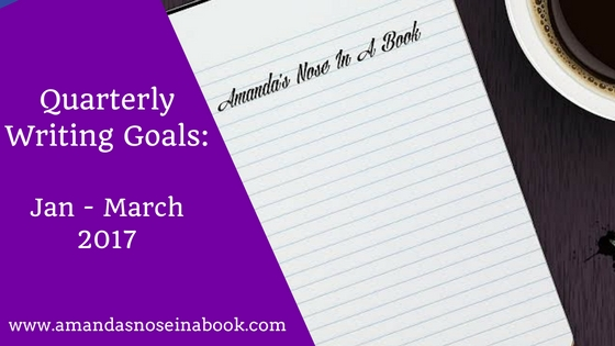 Quarterly Goals: Jan- March 2017