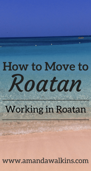 Expat advice for working in Roatan
