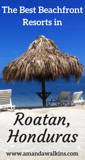 The best beachfront resorts on the Caribbean island of Roatan, Honduras.