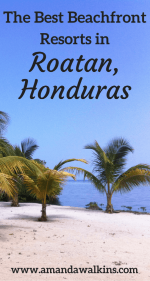 Best resorts on the beach on the island of Roatan, Honduras