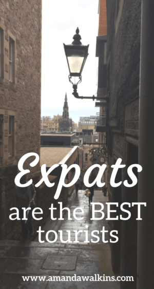 Expats are the best tourists and advocates for their new homes