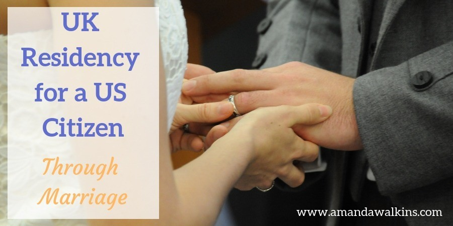 How to get UK residency for a US citizen through marriage