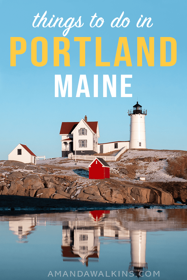 Plan to visit Portland Maine for food, drinks, history, and fun