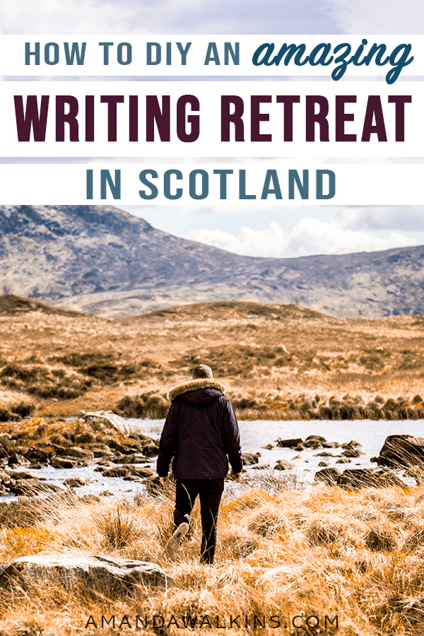 A DIY writing retreat in Scotland
