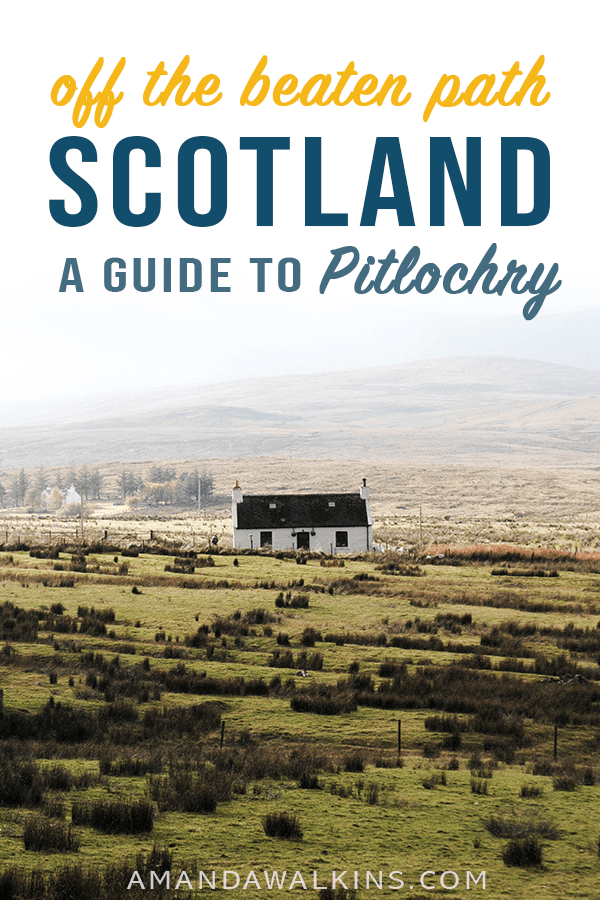 The best things to do in Pitlochry Scotland and why you should add this highland town to your Scotland itinerary