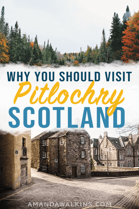 Why you should visit Pitlochry Scotland - a top destination from Edinburgh!