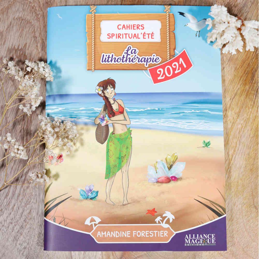 Cahier de vacances sur la lithothérapie, 2021