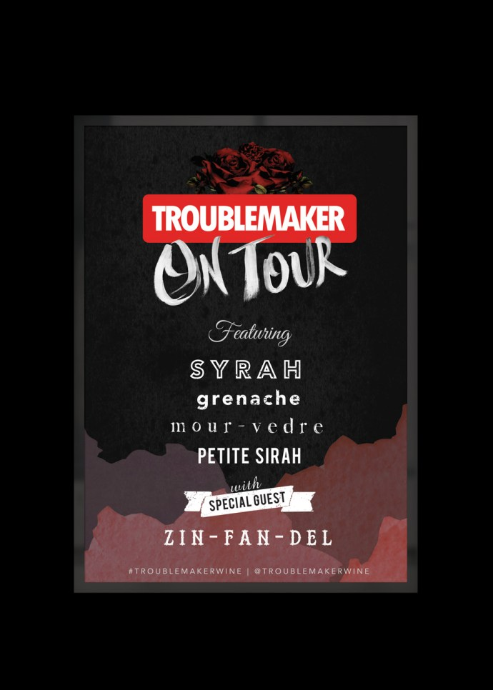 """Wine Marketing for Troublemaker Wines """"Troublemaker On Tour"""" Campaign"""