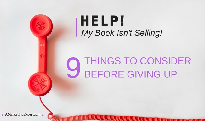 Help! My Book Isn't Selling!