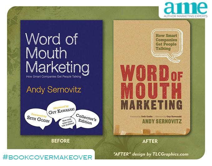Word of Mouth Marketing #bookcovermakeover | AMarketingExpert.com