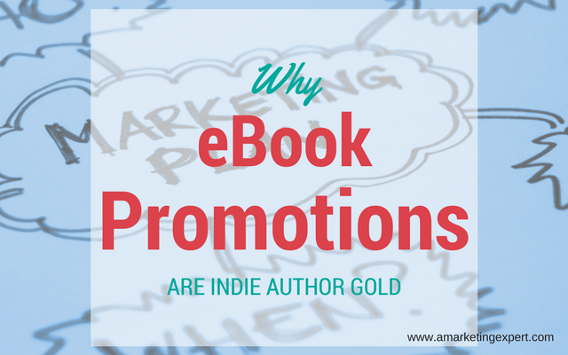 Why eBook Promotions are Indie Author Gold